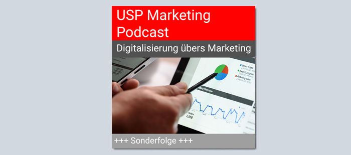 Digitalisierung übers Marketing / USP Marketing Podcast